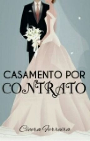 casamento por contrato by CiceraFerreira13