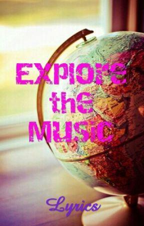 Explore The Music Lyrics Alvaro Soler Sofia Wattpad