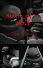 Heart Of A Wolf (Raphael X Reader) (DISCONTINUED) by LittieRazzleDazzle