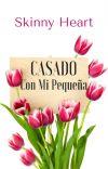 Casado Con Mi Pequeña (Sin Editar)  cover