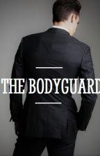 The Bodyguard ✔ by IrenaMichalec