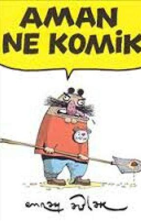 Aman Ne Komik  by SamiErenKalakenger