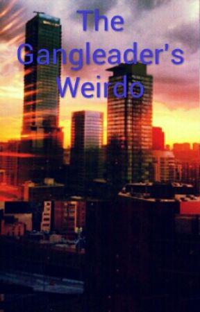 The Gangleader's Weirdo  by bermuda1