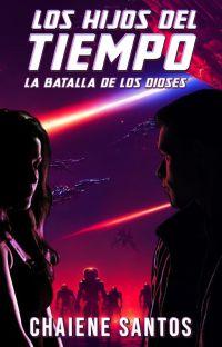 Los Hijos del Tiempo 3 - La Batalla de los Dioses cover