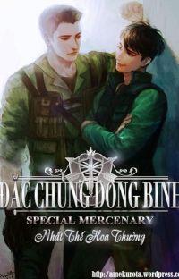 [Đam] Đặc Chủng Dong Binh - Nhất Thế Hoa Thường cover