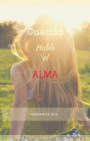 Cuando Habla El Alma [pausada] by SussanitaMG