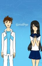 Goodbye by comedyxtragedy