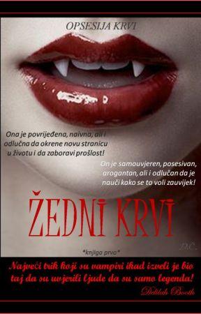 ŽEDNI KRVI #1   Trilogija 'Opsesija krvi' by DelilahBooth