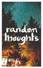 Random Thoughts by alohomoira_