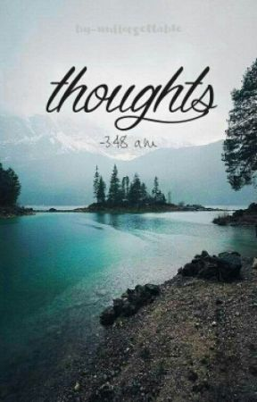 thoughts - 3:48 a.m by unfforgettable