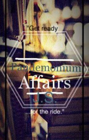 Pandemonium Affairs by xxJesusChristxx
