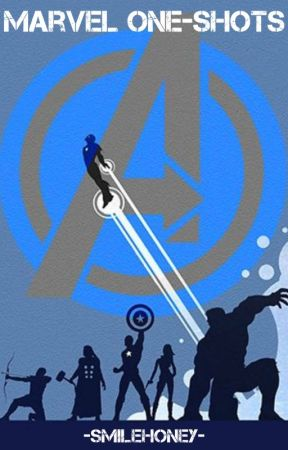 Marvel One-Shots by -SmileHoney-