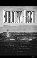 Koroleva Rezni (Queen of Scars) by beeshavenonames