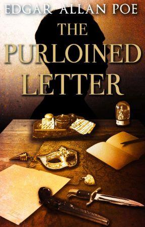 The Purloined Letter (1844) by EdgarAllanPoe