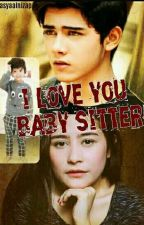 I Love You, Baby Sitter by QWSya_