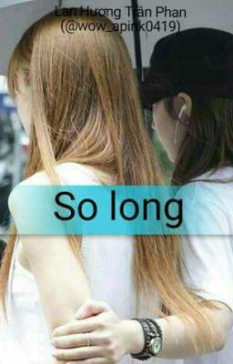 [Shortfic][Eunrong]So Long