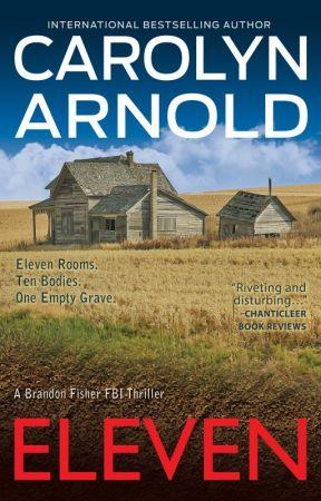 Eleven (Brandon Fisher FBI Series) by CarolynArnold