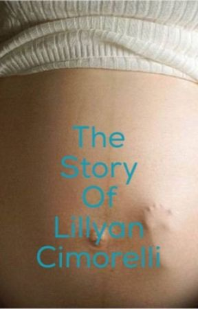 The story of Lillyan Cimorelli by Loloswiffy