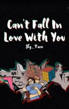 Can't Fall in Love With You ✧ Rhink by Sly_Taco