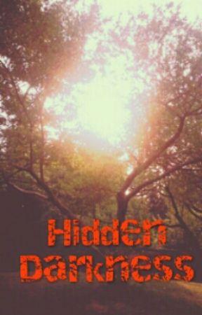 Hidden Darkness by ChristopherBryant253