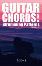 Guitar Chords with Strumming Patterns【EDITING】 by Seojuuu