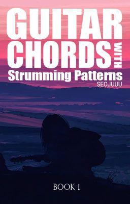 Guitar Chords With Strumming Patterns Editing Perfect Two Auburn Wattpad Dear winter, i hope you like your name. guitar chords with strumming patterns
