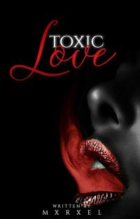 Toxic Love [COMPLETED] cover