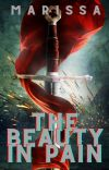 The Beauty in Pain | Book One of In Pain Trilogy *EDITING* cover