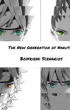 The New Generation of Naruto: Boyfriend Scenarios by MidnightNightshade24