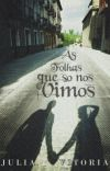 As Folhas Que Só Nós Vimos (Romance Gay)  cover