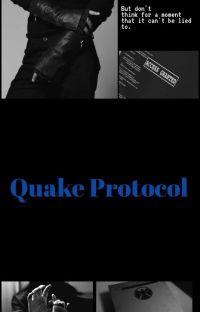 Quake Protocol ~ AoS Avengers Au cover