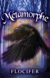 Métamorphe {Terminée/Corrigée} cover