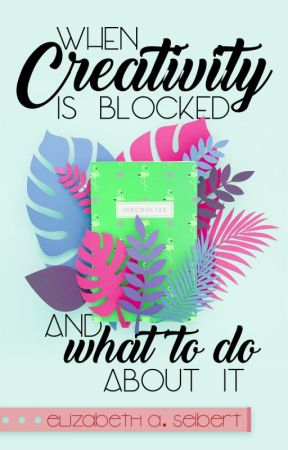 When Creativity is Blocked by joecool123