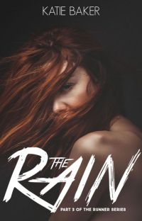 The Rain (Part III of the Runner Series) cover