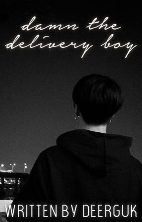 Damn the Delivery Boy by deerguk