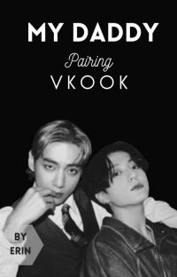 My Daddy• Vkook[Editing] cover