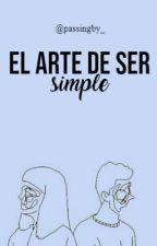 El arte de ser simple by passingby_