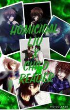 Homicidal Liu x Child Reader by ThatCreepyFreak