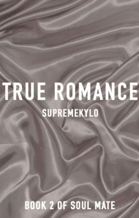 True Romance   Ben Solo x Reader by supremekylo