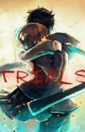 TRIALS by heart_blacker26