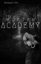 Mortem Academy {BEN Drowned x Reader} [CURRENTLY ON HIATUS]  by yoongi_feverrr