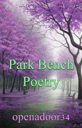 Park Bench Poetry by openadoor34