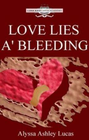Love Lies A' Bleeding by AshLucas