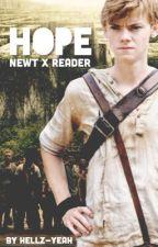 Hope || Newt x Reader by sincerelygabriel