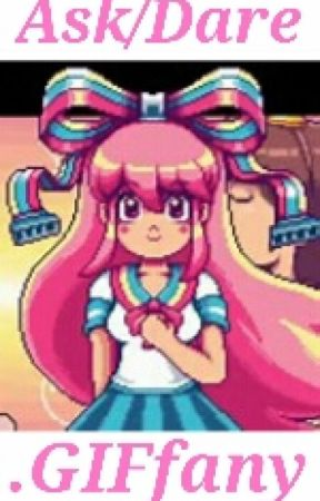Ask/Dare .GIFfany by -_Giffany_-