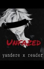 |Unfazed| [Yandere X Reader] by that-one-anti-social