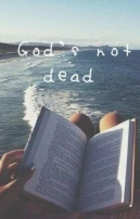 God's not Dead by _Gxirl