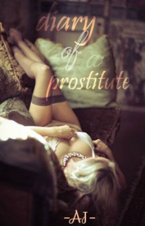 Diary of a Prostitute by Red_Lime
