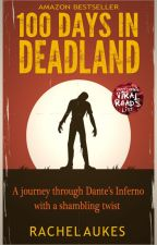 100 Days in Deadland (part 1 of the Deadland Saga) by RachelAukes