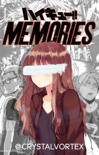 Memories (Haikyuu Fanfic) cover